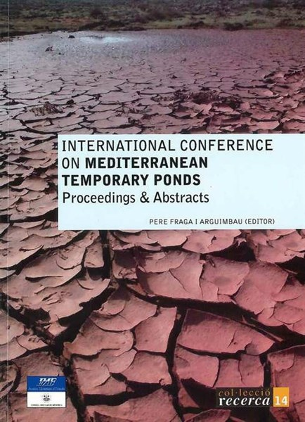 International conference on Mediterranean temporary ponds: proceeding & abstracts